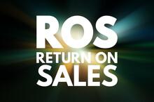 ROS - Return On Sales Acronym,...