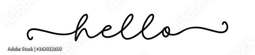 Fototapeta HELLO. Modern calligraphy quote line script word hello. Hand drawn modern cursive font text - hello. Vector illustration message - hi, welcome. Lettering typography poster, vector design logo. obraz