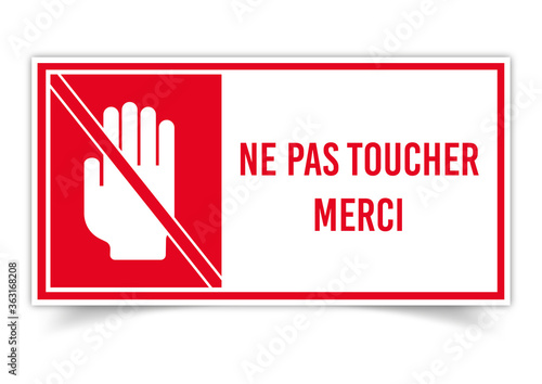 Fényképezés Ne pas toucher merci
