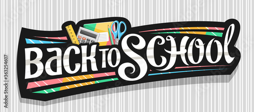 Obraz na plátne Vector banner for School, dark decorative badge with illustration of colorful school accessories and unique brush lettering - back to school on gray striped background