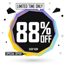 Sale 88% Off, Bubble Banner Design Template, Special Offer,  Discount Tag, App Icon, Vector Illustration