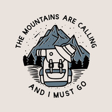 The Mountains Are Calling And I Must Go With Bags, Hats, Mats And Other Hiking Gear Vintage Illustration