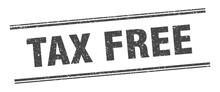 Tax Free Stamp. Tax Free Label...