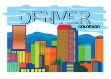 Denver Skyline Silhouette In Colorful Vector Illustration .