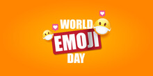 World Emoji Day Greeting Horiz...