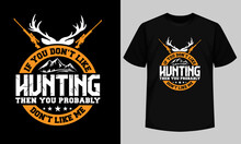 If You Don't Like HUNTING, The...