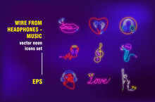 Wire Earphones Neon Signs Set. Sound Gadget, Headphones, Listening To Music Devices, Lips Or Heart Shapes. Night Bright Advertising. Vector Illustration In Neon Style For Banner, Poster, Flyer Design