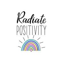 Radiate Positivity. Vector Ill...