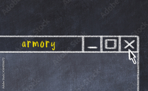 Photo Chalk drawig of browser window with inscription armory
