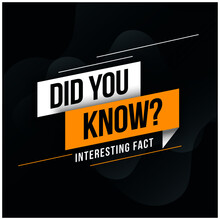 Did You Know Interesting Fact ...