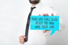 Conceptual Hand Writing Showing Showing With Goals Succeed Because They Know Where Theyre Going. Concept Meaning Focus Displaying Different Color Notes For Emphasizing Content