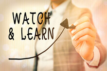 Conceptual Hand Writing Showing Watch And Learn. Concept Meaning Demonstrating An Action Or Ideas Of How To Do Things Digital Arrowhead Curve Denoting Growth Development Concept