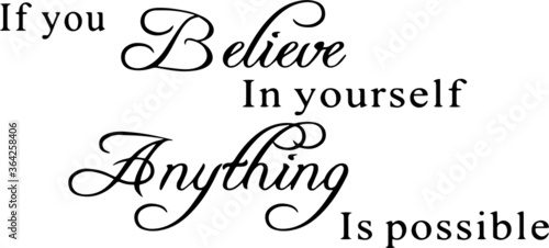 if you believe in yourself anything is possible inspirational quotes and motivat Wallpaper Mural