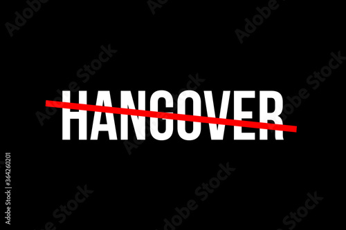 Tablou Canvas No more hangover