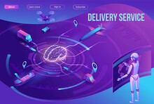 Isometric Delivery Service With Truck, Smart Logistics Company Illustration, Artificial Intelligence Managing Transport System, Robot Watching Screen With Map, Airplane, Car, Landing Page Template