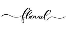 Flannel - Vector Calligraphic ...