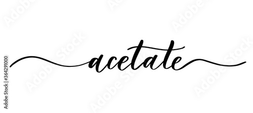 Acetate - vector calligraphic inscription with smooth lines for shop fabric and knitting, logo, textile Canvas Print