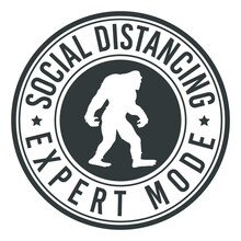 Social Distancing Expert Mode. Stamp Design Vector Illustration. Quarantine 2020 Big Foot.