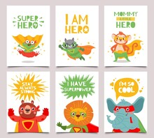 Hero Animals Cards. Cute And Fun Kids Super Hero Animals With Capes, Masks And Lettering Greeting Quotes, Cartoon Vector Kids Posters Set. Frog And Monkey, Lion And Elephant, Raccoon And Bear