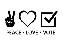 Peace Love Vote Election Conce...