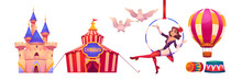Circus Stuff And Artist Big Top Tent, Aerial Gymnast Girl Sit On Hoop, Castle Building, Air Balloon And White Doves, Amusement Park Decoration Isolated On White Background, Cartoon Vector Illustration