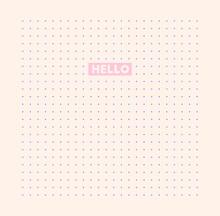 Dot Pattern. Hello, Text. Border Frame. Vector Artwork. Minimalism Concept. Trendy Background. Beige, Pink, Purple Colors. Print, Poster, Banner, Wallpaper, Card.