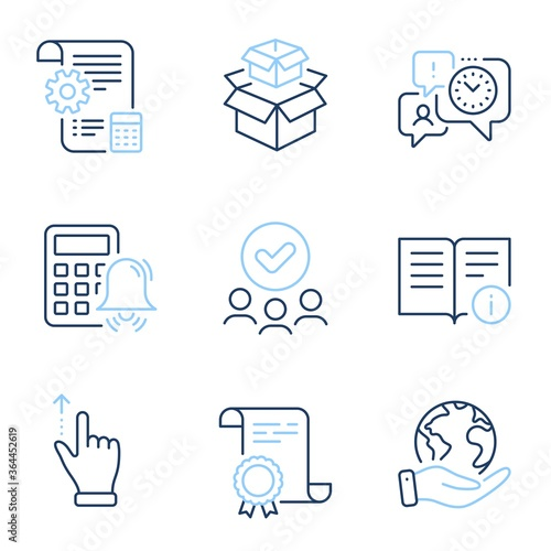 Fototapeta Time management, Touchscreen gesture and Technical info line icons set. Diploma certificate, save planet, group of people. Calculator alarm, Packing boxes and Settings blueprint signs. Vector obraz