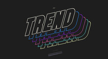 Vector Trend Font 3D Bold Line Style Modern Typography For Decoration, Logo, Poster, T Shirt, Book, Card, Sale Banner, Printing On Fabric, Industrial. Cool Typeface. Trendy Alphabet. 10 Eps
