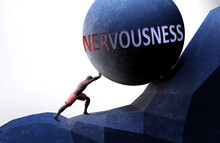 Nervousness As A Problem That Makes Life Harder - Symbolized By A Person Pushing Weight With Word Nervousness To Show That Nervousness Can Be A Burden That Is Hard To Carry, 3d Illustration