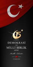 15 Temmuz, Demokrasi Ve Milli ...