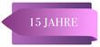 Leinwanddruck Bild - 15 Jahre web Sticker Button