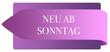 Leinwanddruck Bild - Neu ab Sonntag web Sticker Button