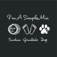 I Am A Simple A Mia Sunshine D...