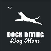 Dock Diving Dog Design For Dog...