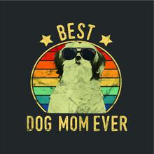 Womens Best Dog Mom Ever Shih ...