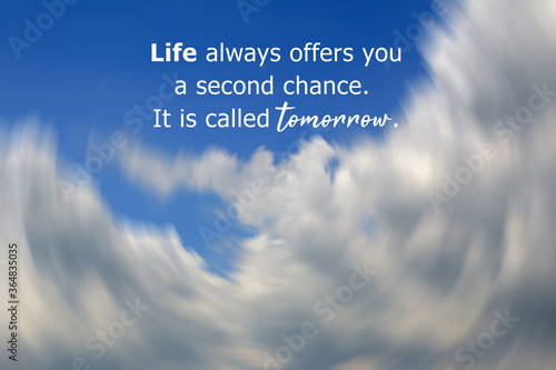 Fotomural Inspirational motivational quote - Life always offers you a second chance