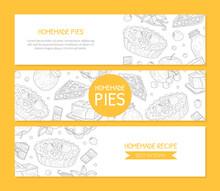 Homemade Pie Banner Templates Set, Card, Poster, Brochure, Restaurant Or Cafe Menu, Recipe Book Design Element Vector Illustration