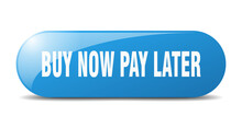 Buy Now Pay Later Button. Buy ...