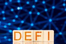 Defi Concept. Wooden Blocks Wi...