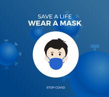 Save Life Wear A Mask