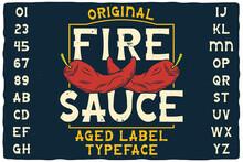 Original Label Font Named Fire...