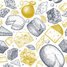 Cheese Seamless Pattern. Hand Drawn Vector Dairy Illustration. Engraved Style Different Cheese Kinds. Retro Food Background.