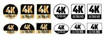 4k Ultra Hd Icon. Vector 4K UHD TV Symbol Of High Definition Monitor Display Resolution Standard.