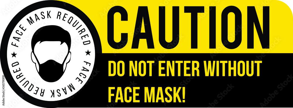 Fototapeta Face mask required sign. Protective measures against Coronavirus disease COVID-19