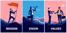 Mission Vision And Values Illustration. Set Off Illustrations For Your Business Strategy. Man Raising Flag, Woman Looking For Opportunities, And Two Men Handshaking. Vector Illustration.