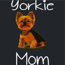 Cute Yorkie Mom Dog Mom For Wo...