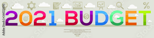 Creative (2021 budget) Design,letters and icons,Vector illustration.