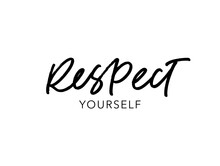Respect Yourself Ink Brush Vec...