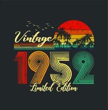 Vintage 1952 Limited Edition M...