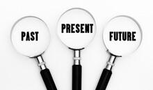 Past Present And Future In Focus